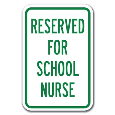Reserved For School Nurse Sign 12