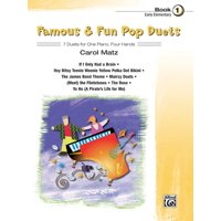 Famous & Fun: Famous & Fun Pop Duets, Bk 1: 7 Duets for One Piano, Four Hands (Paperback)