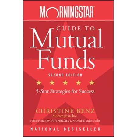 Morningstar Guide to Mutual Funds : Five-Star Strategies for