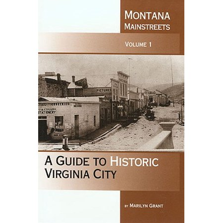 Montana Mainstreets : A Guide to Historic Virginia City - Virginia City Montana Halloween