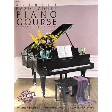- Alfred's Basic Adult Piano Course Lesson Book, Bk 1