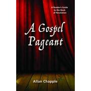 A Gospel Pageant (Paperback)