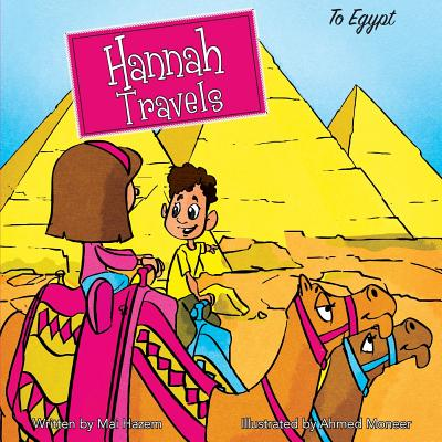 Hannah Travels : To Egypt