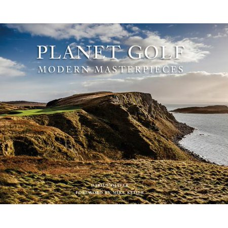 Planet Golf Modern Masterpieces : The Worlds Greatest Modern Golf Courses - Night Time Golf Course