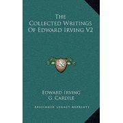 The Collected Writings of Edward Irving V2