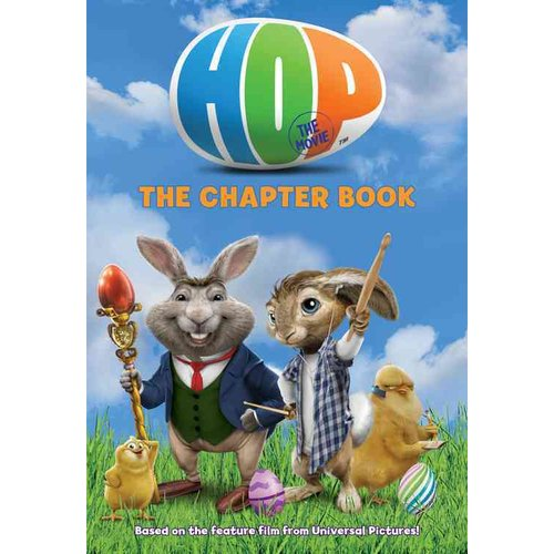 Hop: the Chapter Book: The Chapter Book
