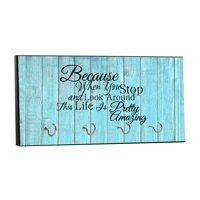 "Because When You Stop..This Life is Pretty Amazing - On Blue Wood Print - 5"" by 11"" Key Hanger Household Decoration with Four Hooks"