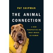 The Animal Connection: A New Perspective on What Makes Us Human - eBook