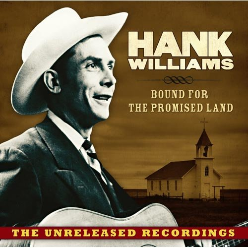 Bound For The Promised Land: The Unreleased Recordings (Walmart Exclusive)