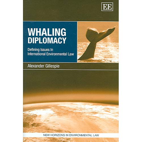 Whaling Diplomacy : Defining Issues in International Environmental Law
