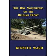 The Boy Volunteers on the Belgian Front - eBook