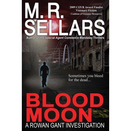 Blood Moon: A Rowan Gant Investigation - eBook