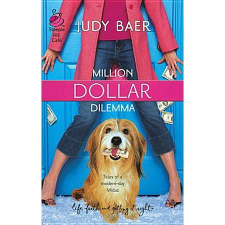 Million Dollar Dilemma - eBook ()