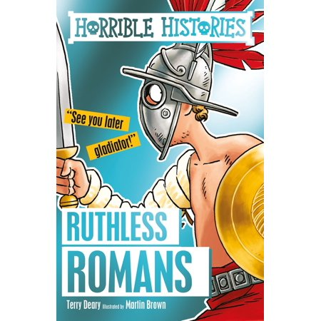 Horrible Histories: Ruthless Romans - eBook](Horrible History Halloween)