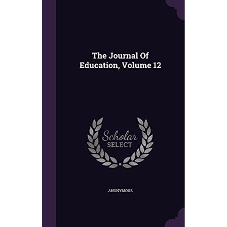 The Journal of Education, Volume 12 - image 1 of 1