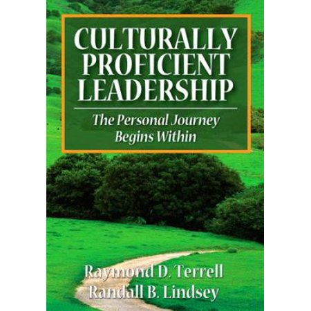 Culturally Proficient Leadership  The Personal Journey Begins Within