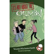 It's Not about the Crumbs! : Easy-to-Read Wonder Tales