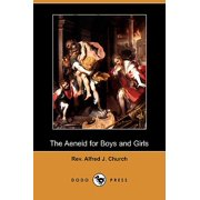 The Aeneid for Boys and Girls (Dodo Press)