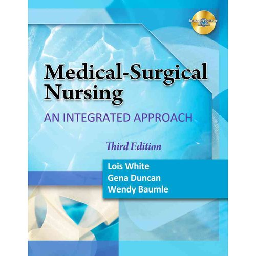 Medical-Surgical Nursing: An Integrated Approach