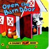 Open the Barn Door, Find a Cow (Board Book)
