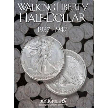 Walking Liberty Half Dollar #2 Coin Folder 1937-1947 HE HARRIS 1917 Walking Liberty