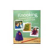 Search Press Knooking Knit With a Crochet Hook Bk