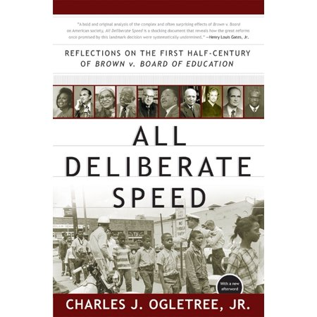 All Deliberate Speed : Reflections on the First Half-Century of Brown V. Board of (Brown V Board Of Education Doll Test)