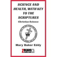 SCIENCE AND HEALTH, WITH KEY TO THE SCRIPTURES - eBook