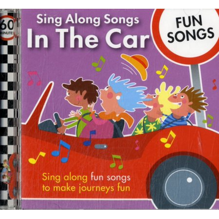 Sing Along Songs in the Car - Fun Songs (Audio CD)