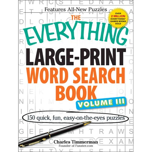 The Everything Word Search Book: 150 Quick, Fun, Easy-on-the-Eyes Puzzles
