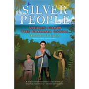Silver People: Voices from the Panama Canal (Paperback)
