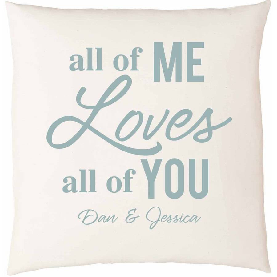 Personalized All of Me Loves All of You Pillow
