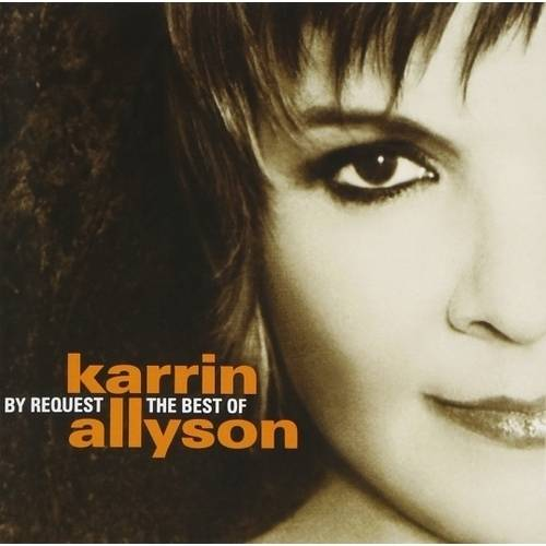 By Request: The Very Best Of Karrin Allyson