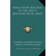 Many Happy Returns of the Day! a Birthday Book (1860)