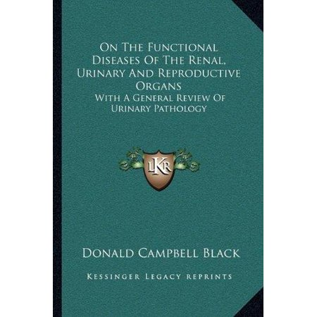 On The Functional Diseases Of The Renal  Urinary And Reproductive Organs