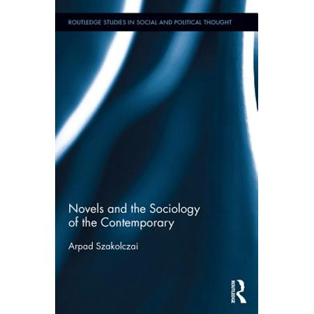 Novels and the Sociology of the Contemporary - eBook