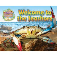 Nature's Neighborhoods: All about Ecosystems: Welcome to the Seashore (Hardcover)