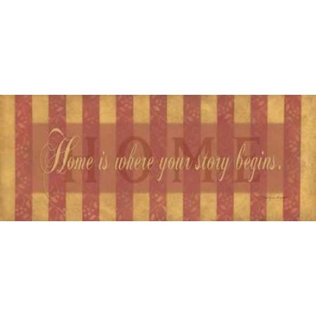 Home is Where Your Story Begins Poster Print by Stephanie Marrott ()