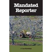 Mandated Reporter (Paperback)