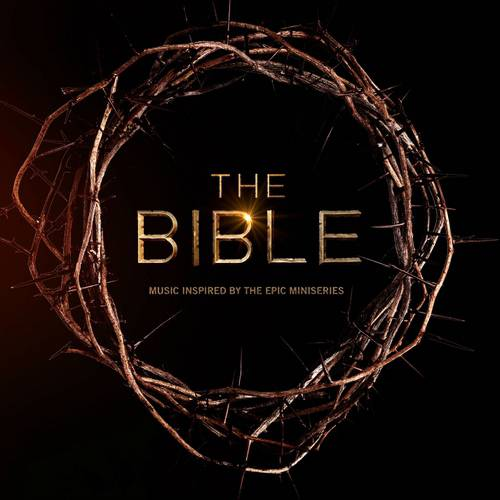 The Bible: Inspired By The Epic Mini Series