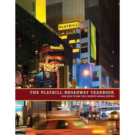 The Playbill Broadway Yearbook 2010-2011