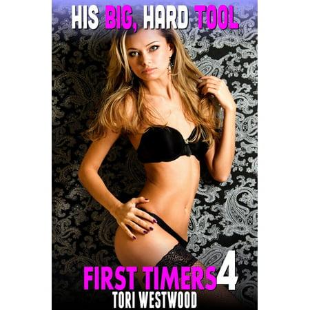 His Four (His Big, Hard Tool : First Timers 4 (Virgin Erotica Breeding Erotica) - eBook )