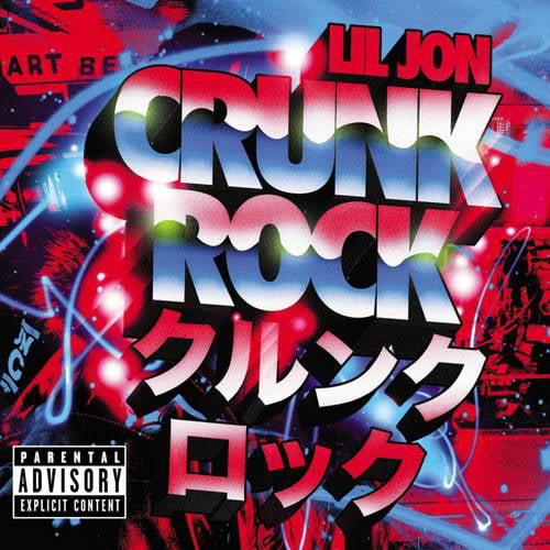 Crunk Rock (Explicit)