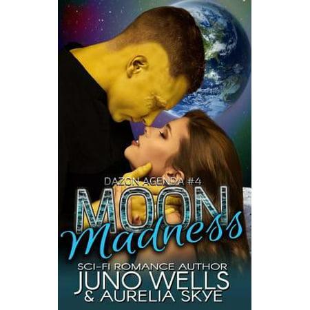 Moon Madness  Dazon Agenda  Book Four