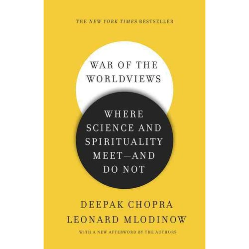 War of the Worldviews: Where Science and Spirituality Meet-and Do Not