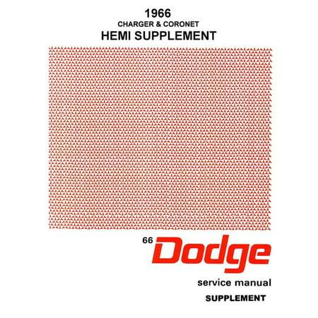Bishko OEM Repair Maintenance Shop Manual Bound for Dodge Charger - Supp To 1966 Coronet 1966 (1966 Motors Auto Repair Manual)