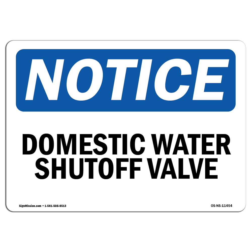 Main Water Shutoff SignHeavy Duty Sign or Label OSHA Notice