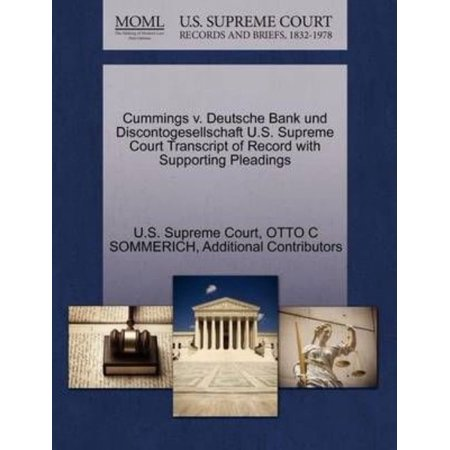 Cummings V  Deutsche Bank Und Discontogesellschaft U S  Supreme Court Transcript Of Record With Supporting Pleadings