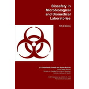 Biosafety in Microbiological and Biomedical Laboratories (Paperback)