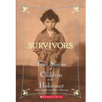 Survivors: Survivors: True Stories of Children in the Holocaust (Paperback)